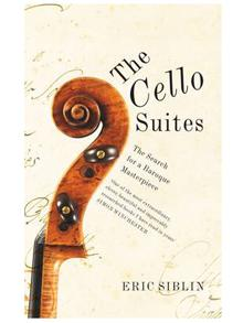 The Cello suites, by Eric Siblim