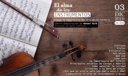 """""""El alma de los instrumentos"""", charla – demostración del luthier Antoni Solé"""