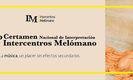 """Nueva edición del Certamen de interpretación """"Intercentros Melómano"""""""
