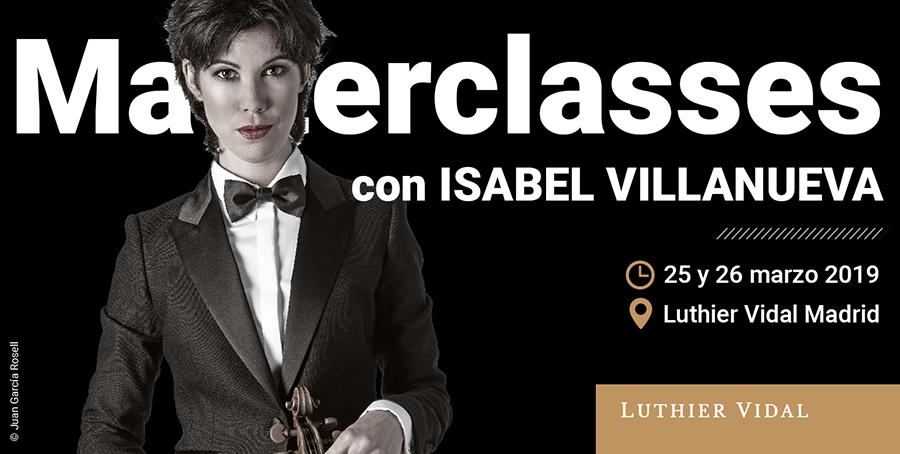 Isabel Villanueva ofrecerá las únicas masterclasses de este curso en Madrid en la tienda/taller de Luthier Vidal