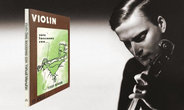 Las 6 lecciones de Yehudi Menuhin