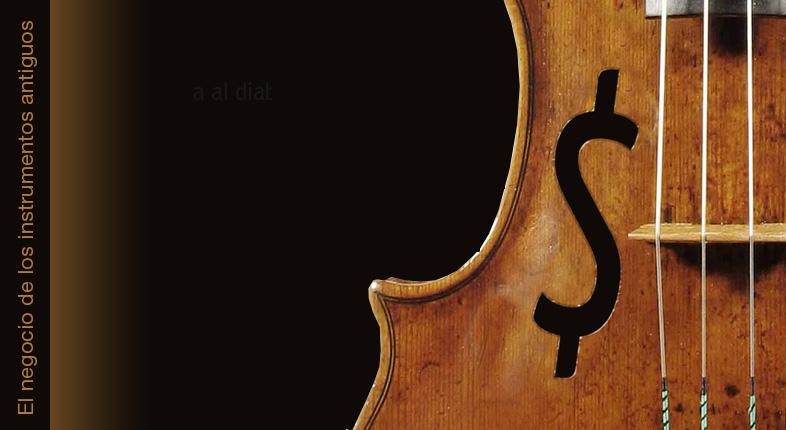 El negocio de los instrumentos antiguos